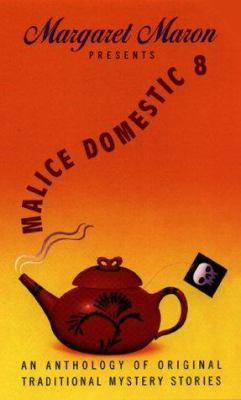 Margaret Maron Presents Malice Domestic - Book #8 of the Malice Domestic