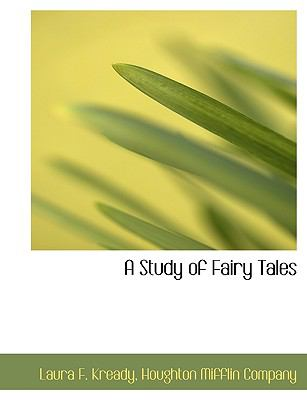 Paperback A Study of Fairy Tales Book