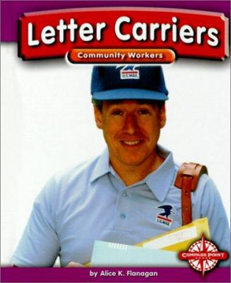 Letter Carriers - Alice K. Flanagan