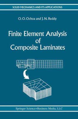 Finite Element Analysis of Composite Laminates - O. O. Ochoa; J. N. Reddy