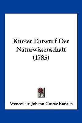 Hardcover Kurzer Entwurf der Naturwissenschaft Book