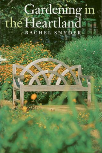 Gardening in the Heartland - Rachel Snyder