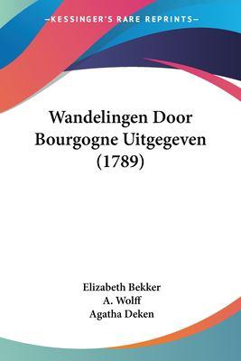 Paperback Wandelingen Door Bourgogne Uitgegeven Book