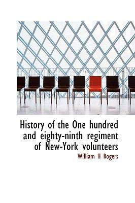 Paperback History of the One Hundred and Eighty-Ninth Regiment of New-York Volunteers Book