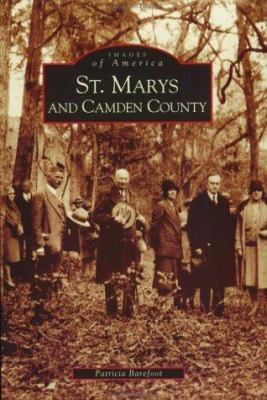 St. Marys and Camden County - Book  of the Images of America: Georgia