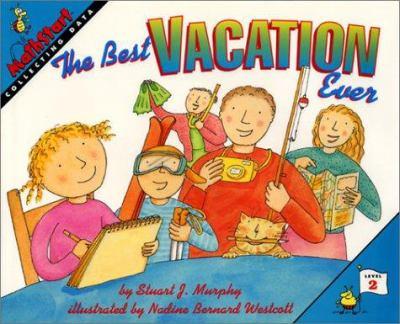 0060267674 - Stuart J. Murphy: The Best Vacation Ever (MathStart 2) - Buch