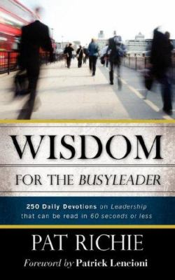 Wisdom for the Busyleader - Pat Richie