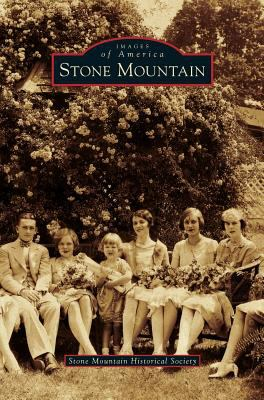 Stone Mountain - Book  of the Images of America: Georgia
