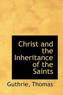 Paperback Christ and the Inheritance of the Saints Book