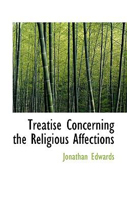 Paperback Treatise Concerning the Religious Affections Book