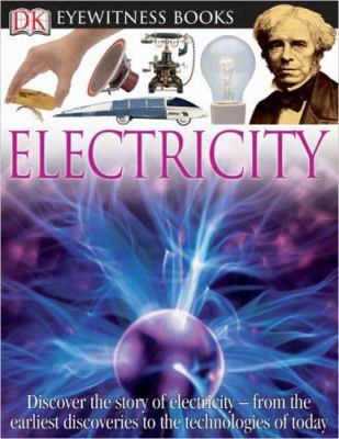 Eyewitness: Electricity (Eyewitness Books) - Book  of the DK Eyewitness Books