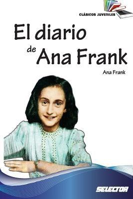 El Diario de Ana Frank: Clasicos Juveniles [Spanish] 6074531463 Book Cover