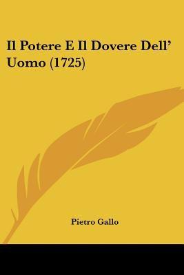 Paperback Il Potere E il Dovere Dell' Uomo Book