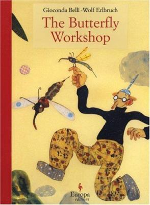 The Butterfly Workshop Book By Gioconda Belli