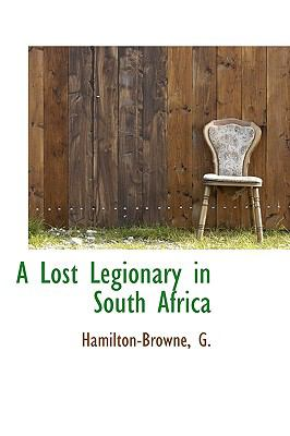 Paperback A Lost Legionary in South Afric Book
