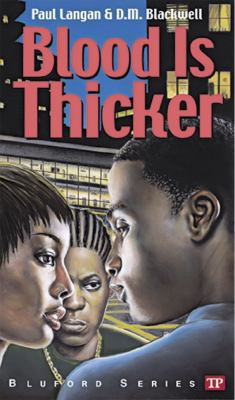 Blood Is Thicker (Bluford Series, Number 8) - Book #8 of the Bluford High