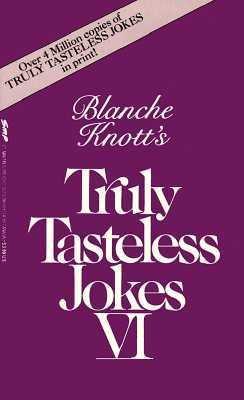Truly Tasteless Jokes (0312928696 2359459) photo
