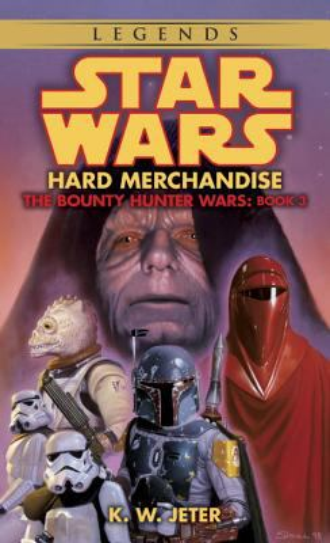Star Wars: Hard Merchandise - Book  of the Star Wars Legends