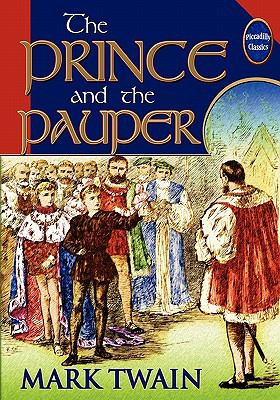 The Prince And The Pauper (Unabridged And Illus... 0941599752 Book Cover
