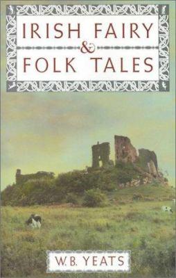 Irish Fairy and Folk Tales 158663609X Book Cover