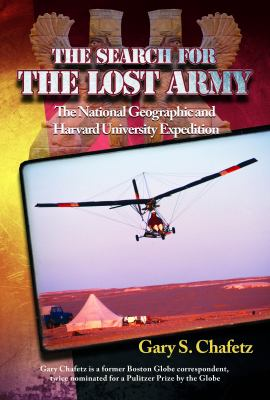 Paperback The Search for the Lost Army : The National Geographic and Harvard University Expedition Book