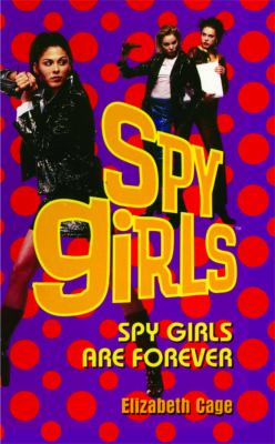 Paperback Spy Girls Are Forever Book