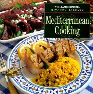 Mediterranean Cooking (Williams Sonoma Kitchen Library) - Book  of the Williams-Sonoma Kitchen Library