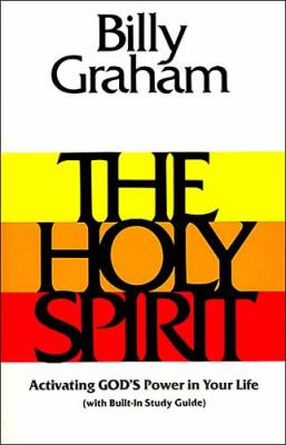 Paperback The Holy Spirit : Activating God's Power in Your Life Book