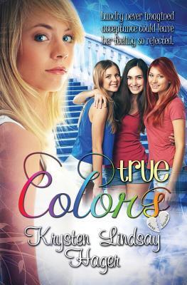 Full Landry S True Colors Book Series By Krysten Lindsay Hager
