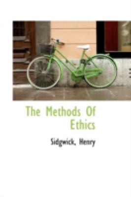 Paperback The Methods of Ethics Book