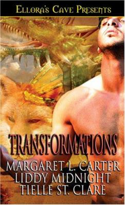 Transformations - Liddy Midnight; Tielle St. Clare; Margaret Carter