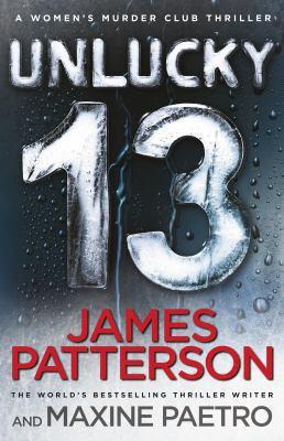 Paperback Unlucky 13: (Women's Murder Club 13) Book