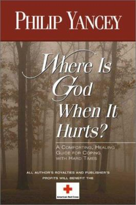 Paperback Where Is God When It Hurts? Book