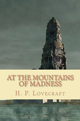 At the Mountains of Madness 1452821585 Book Cover