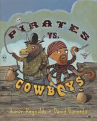 Pirates Vs Cowboys Book By Aaron Reynolds