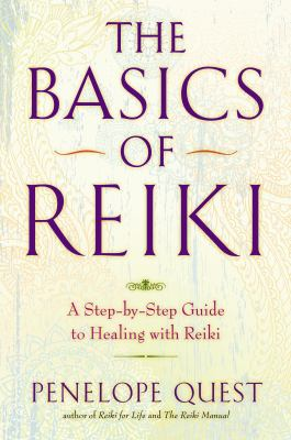 Paperback The Basics of Reiki : A Step-by-Step Guide to Healing with Reiki Book