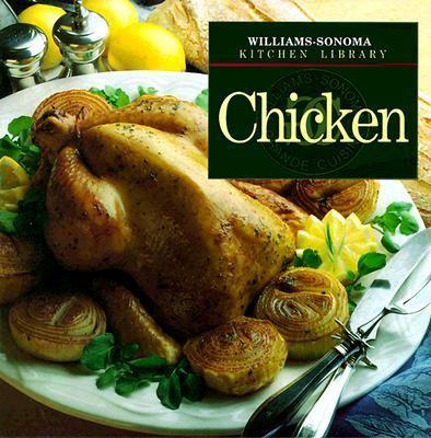 Chicken - Book  of the Williams-Sonoma Kitchen Library
