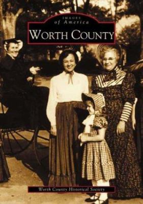 Worth County - Book  of the Images of America: Georgia