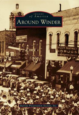 Around Winder - Book  of the Images of America: Georgia