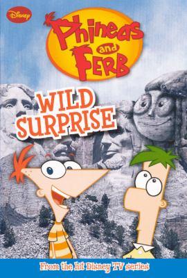 Wild Surprise (Turtleback School & Library Binding Edition) (Phineas & Ferb Chapeter Books (Prebound)) - Mayer, Helena