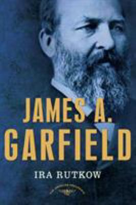 James A. Garfield - Book #20 of the American Presidents