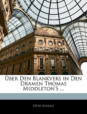 Paperback ?ber Den Blankvers in Den Dramen Thomas Middleton's Book