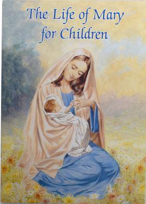 The Life of Mary - Cavanaugh, Sister Karen