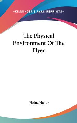 Hardcover The Physical Environment of the Flyer Book