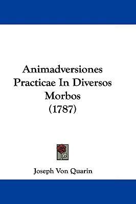Hardcover Animadversiones Practicae in Diversos Morbos Book