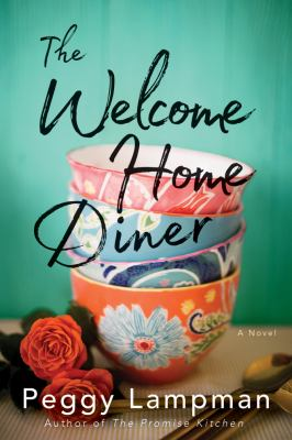 The Welcome Home Diner : A Novel