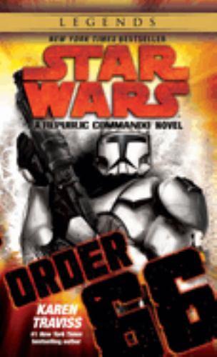 Star Wars: Republic Commando - Order 66 - Book  of the Star Wars Legends