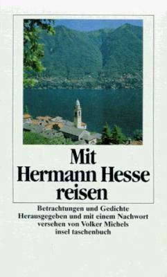 Mit Hermann Hesse Reisen Betrachtungen Book By Hermann Hesse