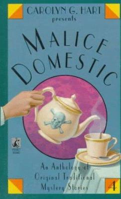 Carolyn G. Hart Presents Malice Domestic 4 - Book #4 of the Malice Domestic