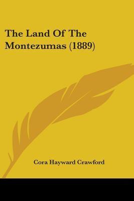 Paperback The Land of the Montezumas Book